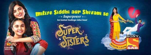 'Sab Tv Serial 'Super Sisters'- Wiki Plot, Story, Star Cast, Promo, Watch Online, Sab Tv, Youtube, HD Images
